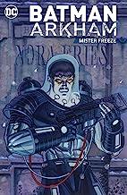 Batman Arkham: Mister Freeze (Batman (1940-2011))