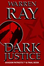 Dark Justice (The Shadow Patriots Book 7)