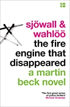 The Fire Engine That Disappeared (The Martin Beck series, Book 5) (English Edition)