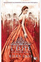 La Sélection - Livre II Format Kindle