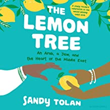 The Lemon Tree (Young Readers' Edition): An Arab, a Jew, and the Heart of the Middle East