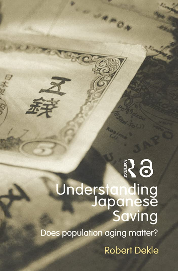 アマゾンジャングル根拠本Understanding Japanese Savings: Does Population Aging Matter? (Routledge Studies in the Growth Economies of Asia Book 55) (English Edition)