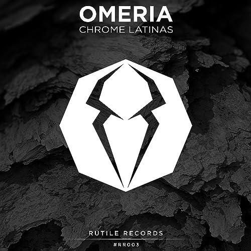 Chrome Latinas (Original Mix) by Omeria on Amazon Music