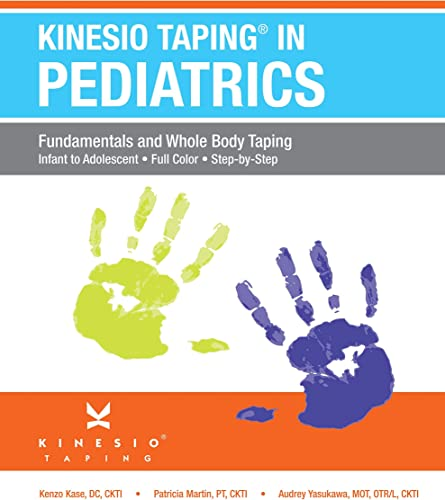 2021 Kinesiotaping outlet online sale in online Pediatrics: Fundamentals and Whole Body Taping sale