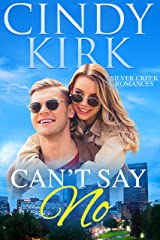 Can't Say No: An uplifting feel good summer romance (Silver Creek Book 2) Kindle Edition
