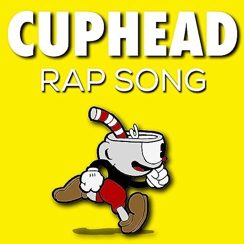 Cuphead Rap [Explicit]