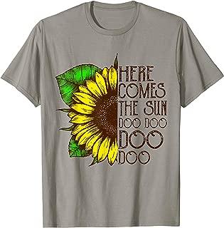 Here Comes The Sun Doo Doo Doo Sunflower T-Shirt