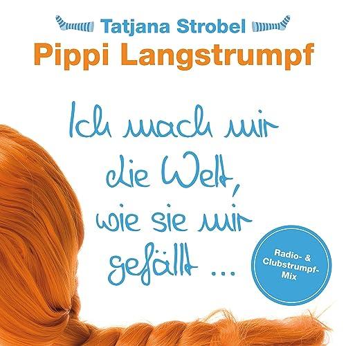 Pippi Langstrumpf Englisch Ich Mach Mir Die Welt O2 Partner