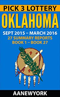 Pick 3 Lottery OKlahoma: 27 Summary Reports (Book 1 to Book 27)