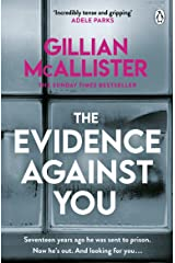 The Evidence Against You: The gripping new psychological thriller from the Sunday Times bestseller (English Edition) Formato Kindle