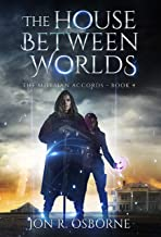 The House Between Worlds (The Milesian Accords Book 4)