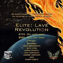 Elite: Lave Revolution: An Official Elite Dangerous Novel (The Lave Trilogy, Book 1)