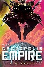 The Necropolis Empire: A Twilight Imperium Novel