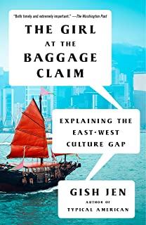 The Girl at the Baggage Claim: Explaining the East-West Culture Gap (Vintage Contemporaries)