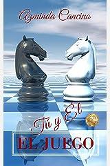 El Juego: Tú y Él (Spanish Edition) Kindle Edition