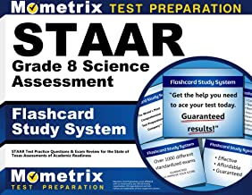 STAAR Grade 8 Science Assessment Flashcard Study System: STAAR Test Practice Questions & Exam Review for the State of Texas Assessments of Academic Readiness (Cards)