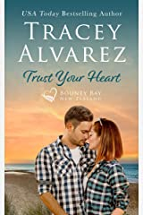 Trust Your Heart: (A Small Town Romance) (Bounty Bay Series Book 7) Kindle Edition