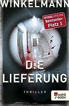 Coverbild von Die Lieferung, von Andreas Winkelmann
