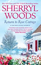 Return to Rose Cottage: An Anthology (The Rose Cottage Sisters)