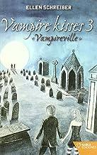 Vampire kisses 3 : Vampireville
