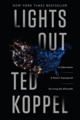 Lights Out: A Cyberattack, A Nation Unprepared, Surviving the Aftermath Kindle Edition