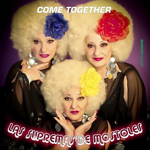 Amazon.com: Come Together: Las Supremas De Mostoles: MP3 ...