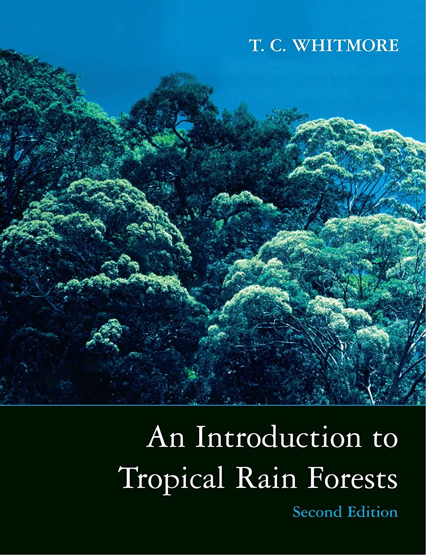 マーキー前投薬クルーAn Introduction to Tropical Rain Forests