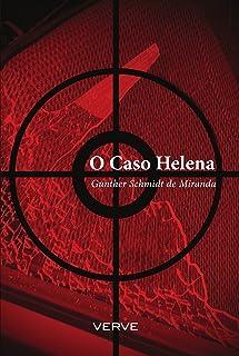 O caso Helena