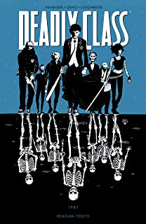 Deadly Class Vol. 1: Reagan Youth (English Edition)