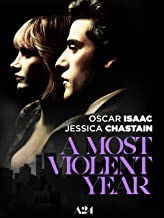 Best a most violent year full movie Reviews