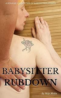 Babysitter Rubdown: Hot Sexy Sitter Massage Stories M/F