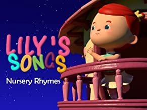 Lily's Lovely Songs - Nursery Rhymes for Kids