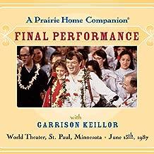 A Prairie Home Companion Final Performance, Vol. 1
