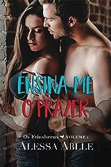 Ensina-me O Prazer (Série Os Frinsheens Livro 1) eBook Kindle