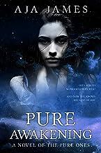 Pure Awakening: A Novel of the Pure Ones (Novella, #2.5) (Pure/ Dark Ones Book 7)