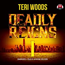 Deadly Reigns I: The Deadly Reigns, Book 1