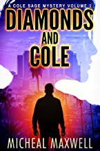 Diamonds and Cole:  Book #1 (A Mystery Thriller Suspense Series)