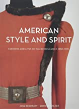 American Style and Spirit: Fashion and Lives of the Roddis Family 1850-1995