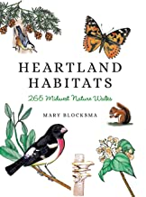 Heartland Habitats: 265 Midwest Nature Walks (English Edition)