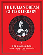 The Julian Bream Guitar Library Volume 2: The Classical Era (English, French, German and Spanish Edition)