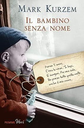 Il bambino senza nome (Bestseller Vol. 179)