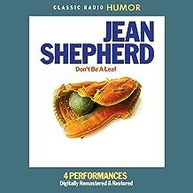 Jean Shepherd: Don't Be a Leaf