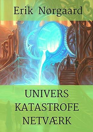 Univers Katastrofe Netværk (Danish Edition)