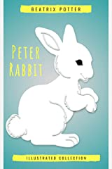 Beatrix Potter The Complete Tales (Peter Rabbit): 22 other books, over 650 Illustrations. Kindle Edition