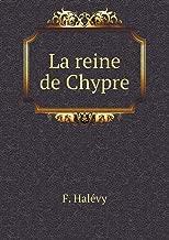La reine de Chypre (French Edition)
