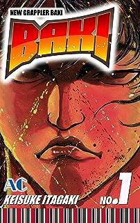 BAKI Vol. 1 (BAKI, Volume Collections) (English Edition)