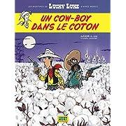Les Aventures de Lucky Luke d'Après Morris - Tome 9 - Un cow-boy dans le coton,
