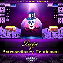 League of Extraordinary Gentlemen Compiled by Polyplex