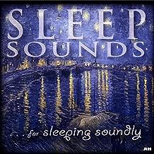 Sleep Sounds For Sleeping Soundly