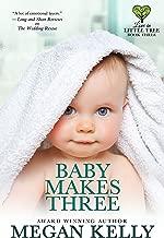 Baby Makes Three: Love in Little Tree, Book Three